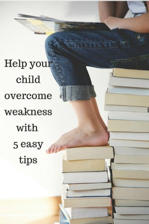 help child overcome weakness