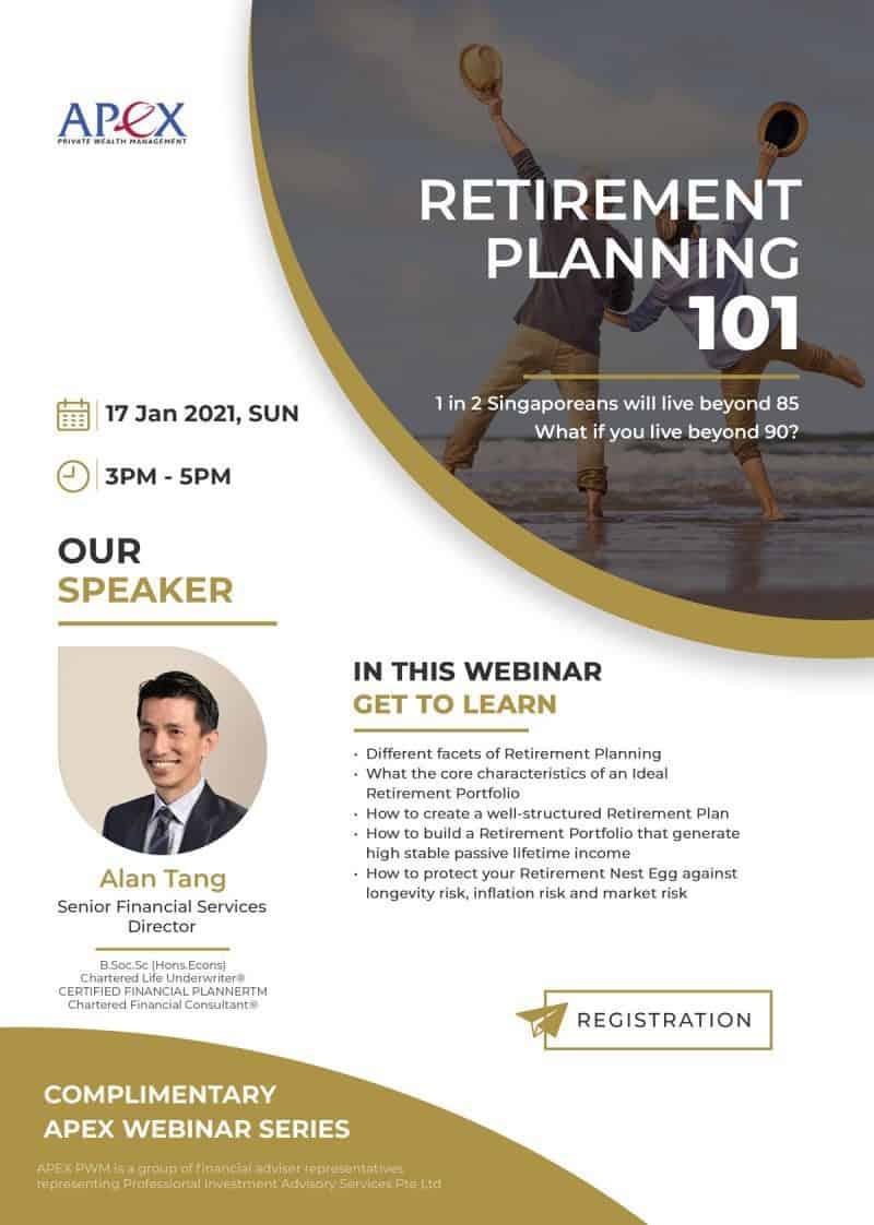 APEX WEBINAR SERIES - Retirement Planning 101 (17/01/2021)