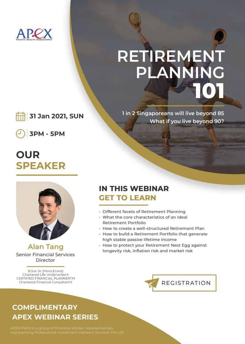 APEX WEBINAR SERIES - Retirement Planning 101 (31/01/2021)