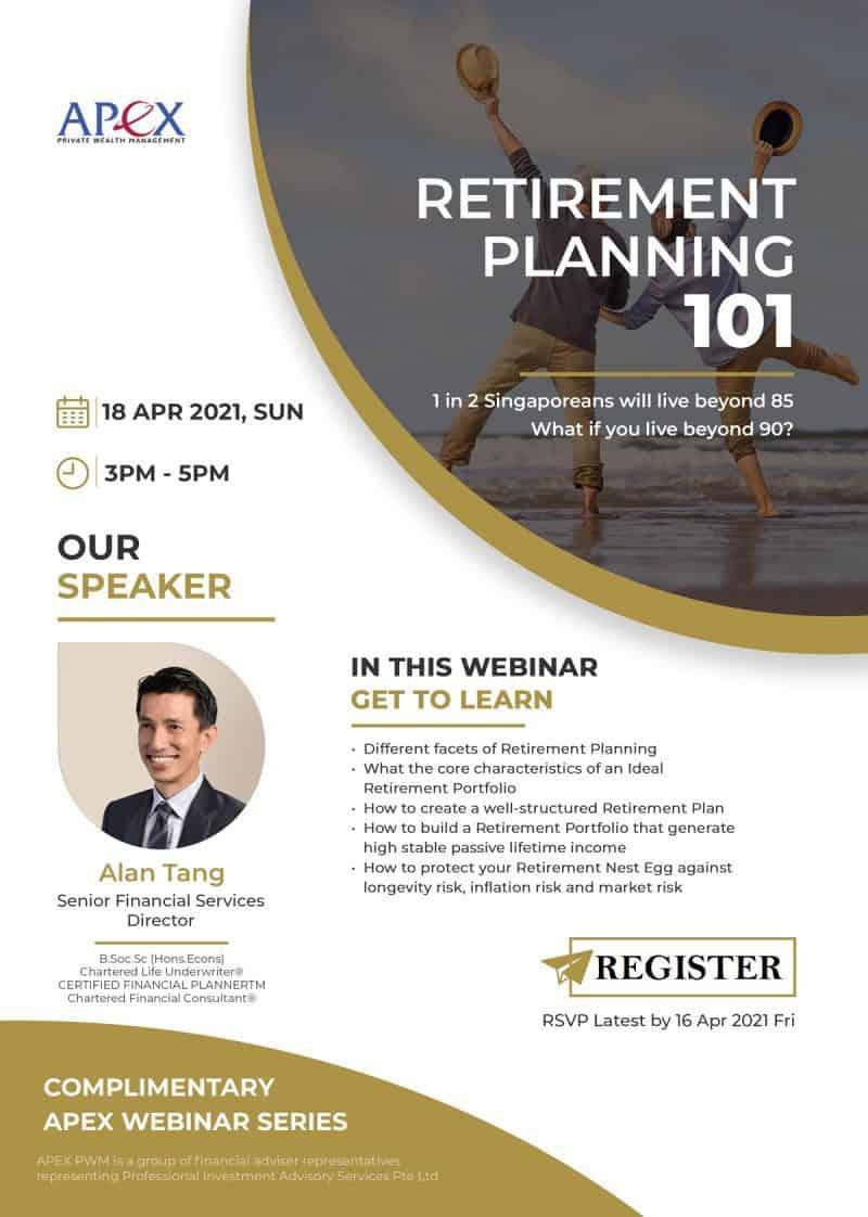 Apex Webinar - Retirement Planning 101 (18/4/2021)