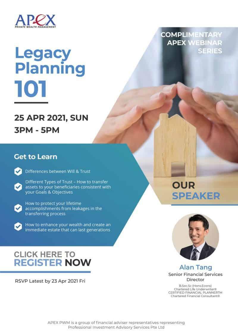 Apex Webinar - Legacy Planning 101 (25/4/2021)