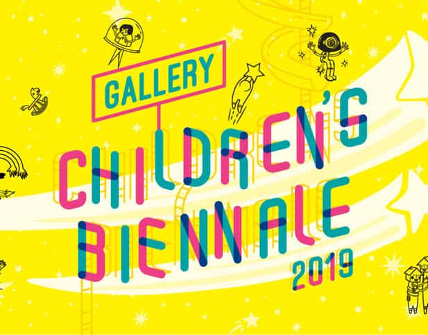 Gallery Children's Biennale 2019: Embracing Wonder @ Various Locations